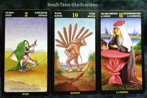 Bosch Tarot: 2 of Swords, 10 of Wands, & The High Priestess.
