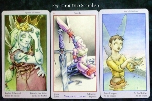 Fey Tarot: Queen of Wands, 8 of Swords, & Ace of Chalices.