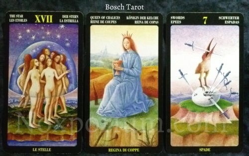 Bosch Tarot: The Star, Queen of Chalices, & 7 of Swords.