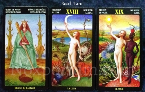 Bosch Tarot: Queen of Wands, The Moon, & The Sun.
