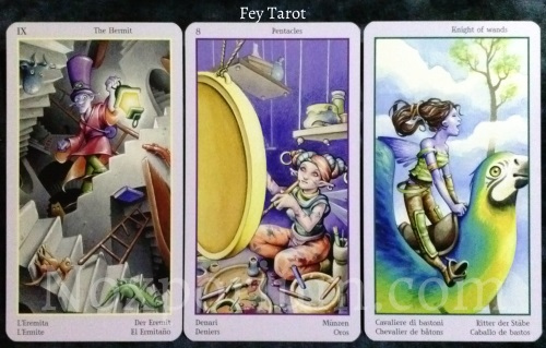 Fey Tarot: The Hermit, 8 of Pentacles, & Knight of Wands.