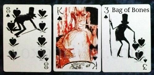 Bag of Bones: 8 of Spades, King of Spades, & 3 of Spades.
