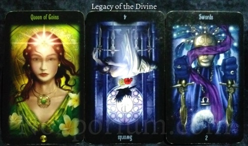 Legacy of the Divine: Queen of Coins, 4 of Swords reversed, & 2 of Swords.