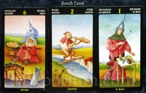 Bosch Tarot: 6 of Pentacles, 2 of Wands, & The Magician.