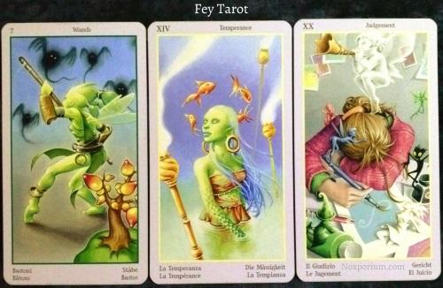Fey Tarot: 7 of Wands, Temperance, & Judgement.