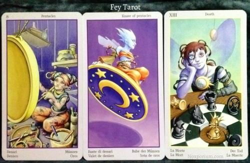 Fey Tarot: 8 of Pentacles, Knave of Pentacles, & Death.