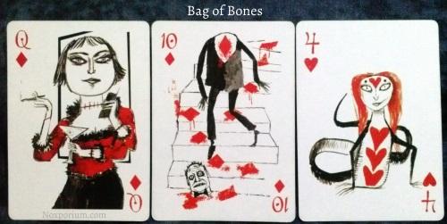 Bag of Bones: Queen of Diamonds, 10 of Diamonds, & 4 of Hearts.