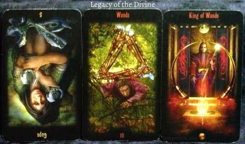 Legacy of the Divine: 5 of Cups reversed, 10 of Wands, & King of Wands.