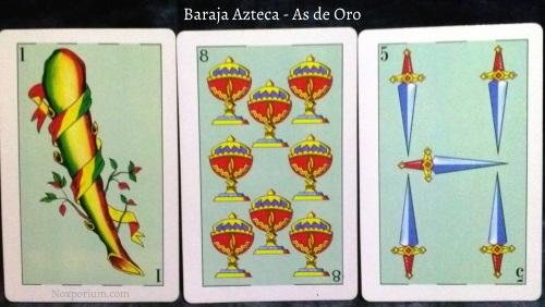 Baraja Azteca - As de Oro: 1 Basto, 8 Copas, & 5 Espadas.