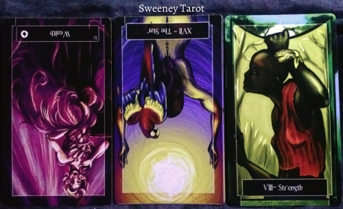 The Sweeney Tarot: 10 of Coins reversed, The Star reversed, & Strength.