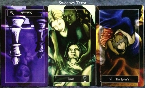 The Sweeney Tarot: 2 of Swords reversed, 2 of Cups, & The Lovers.