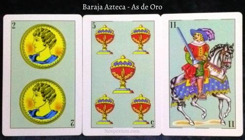 Baraja Azteca - As de Oro: 2 Oros, 5 Copas, & 11 Espadas.