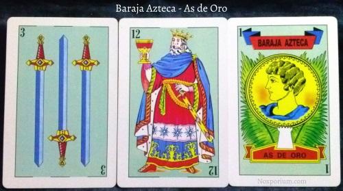 Baraja Azteca - As de Oro: 3 Espadas, 12 Copas, & 1 Copa.