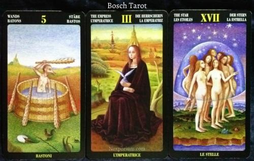 Bosch Tarot: 5 of Wands, The Empress, & The Star.