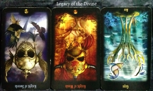 Legacy of the Divine: Knight of Swords reversed, Knight of Wands reversed, & Ace of Cups reversed.