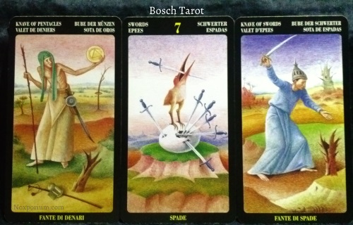 Bosch Tarot: Knave of Pentacles, 7 of Swords, & Knave of Swords.