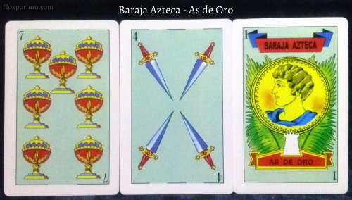 Baraja Azteca - As de Oro: 7 Copas, 4 Espadas, & 1 Oro.