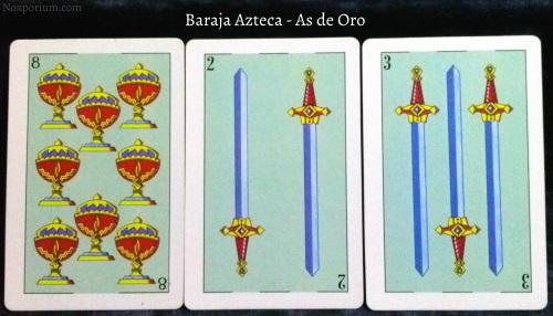 Baraja Azteca - As de Oro: 8 Copas, 2 Espadas, & 3 Espadas.