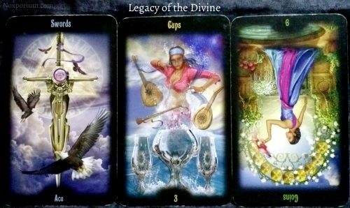 Legacy of the Divine: Ace of Swords, 3 of Cups, & 9 of Coins reversed.