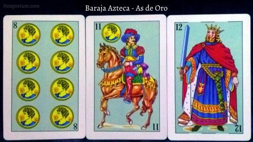 Baraja Azteca - As de Oro: 8 Oros, 11 Oros, 12 Espadas.