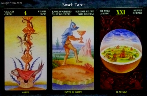 Bosch Tarot: 4 of Chalices, Knave of Chalices, & The World.