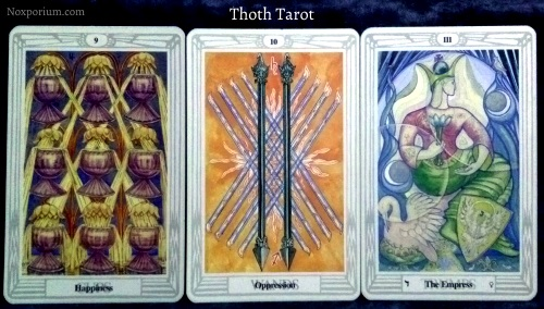 Thoth Tarot: 9 of Cups, 10 of Wands, & The Empress.