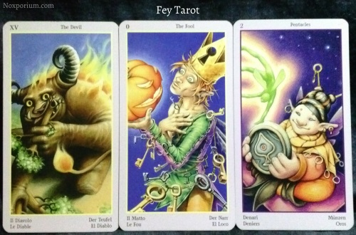 Fey Tarot: The Devil, The Fool, & 2 of Pentacles.