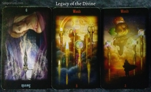 Legacy of the Divine: 9 of Swords reversed, 8 of Wands, & 3 of Wands.