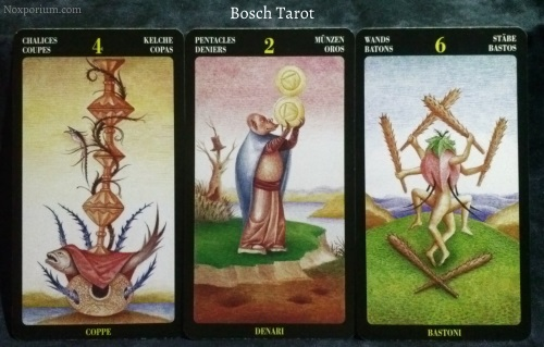 Bosch Tarot: 4 of Chalices, 2 of Pentacles, & 6 of Wands.