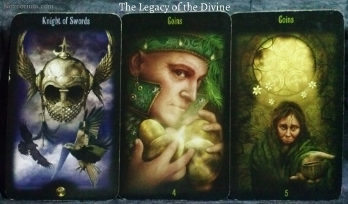 The Legacy of the Divine: Knight of Swords, 4 of Coins, & 5 of Coins.