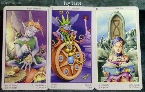 Fey Tarot: Ace of Pentacles, 4 of Pentacles, & The Seer [II].