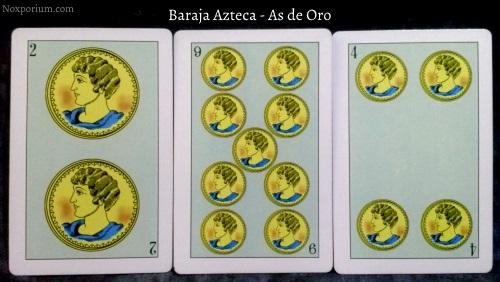 Baraja Azteca - As de Oro: 2 of Oros, 9 of Oros, & 4 of Oros.