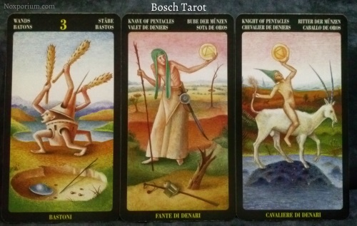 Bosch Tarot: 3 of Wands, Knave of Pentacles, & Knight of Pentacles.