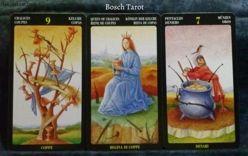 Bosch Tarot: 9 of Chalices, Queen of Chalices, & 7 of Pentacles.