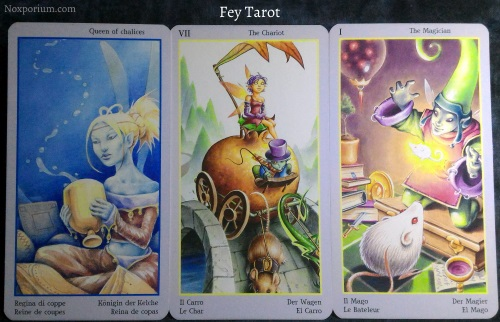 Fey Tarot: Queen of Chalices, The Chariot, & The Magician.