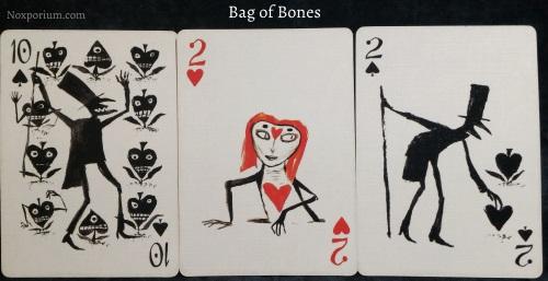 Bag of Bones: 10 of Spades, 2 of Hearts, & 2 of Spades.