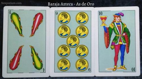 Baraja Azteca - As de Oro: 4 Bastos, 9 Oros, & 10 Copas.