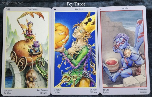Fey Tarot: The Chariot, The Fool, & 4 of Swords.
