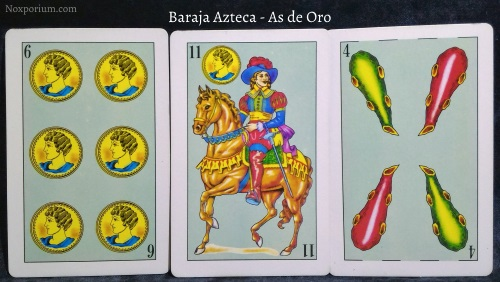 Baraja Azteca - As de Oro: 6 Oros, 11 Oros, & 4 Bastos.