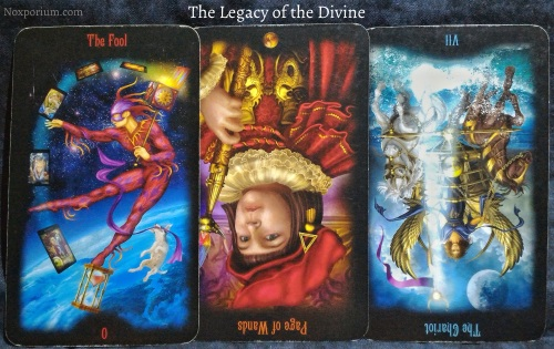 The Legacy of the Divine: The Fool, Page of Wands reversed, & The Chariot reversed.