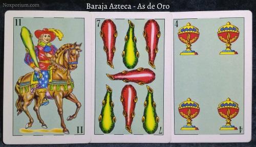 Baraja Azteca - As de Oro: 11 Bastos, 7 Bastos, & 4 Copas.