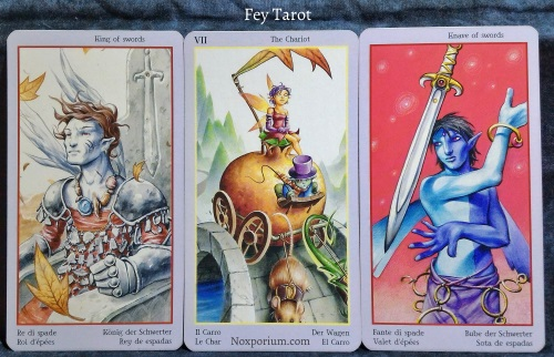 Fey Tarot: King of Swords, The Chariot, & Knave of Swords.