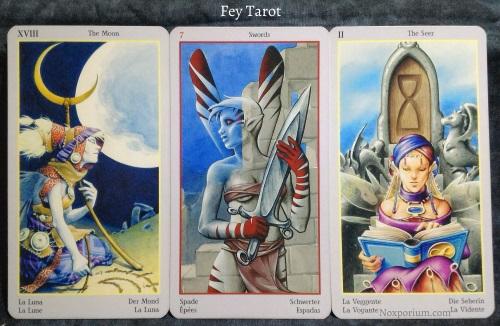 Fey Tarot: The Moon, 7 of Swords, & The Seer [II].