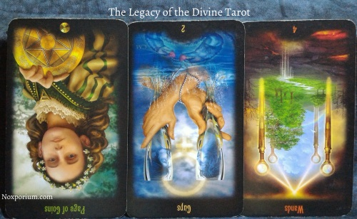 The Legacy of the Divine: Page of Coins reversed, 2 of Cups reversed, & 4 of Wands reversed.