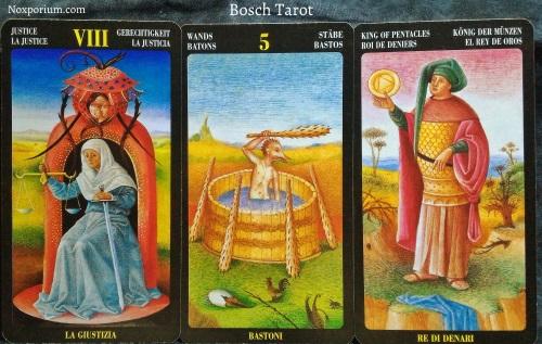 Bosch Tarot: Justice [VIII], 5 of Wands, & King of Pentacles.