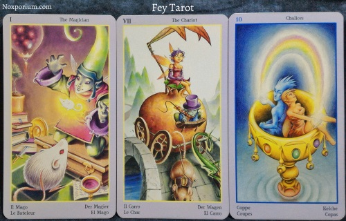 Fey Tarot: The Magician, The Chariot, & Ten of Chalices.