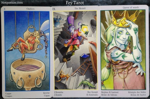 Fey Tarot: 4 of Chalices, The Hermit, & Queen of Wands.