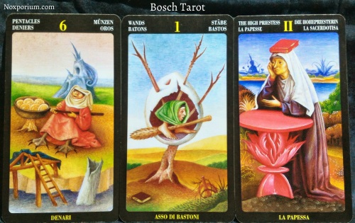 Bosch Tarot: 6 of Pentacles, Ace of Wands, & The High Priestess.
