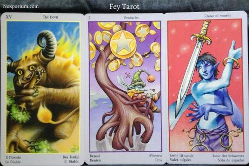 Fey Tarot: The Devil, 7 of Pentacles, & Knave of Swords.
