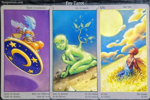 Fey Tarot: Knave of Pentacles, Ace of Wands, & The Sun.